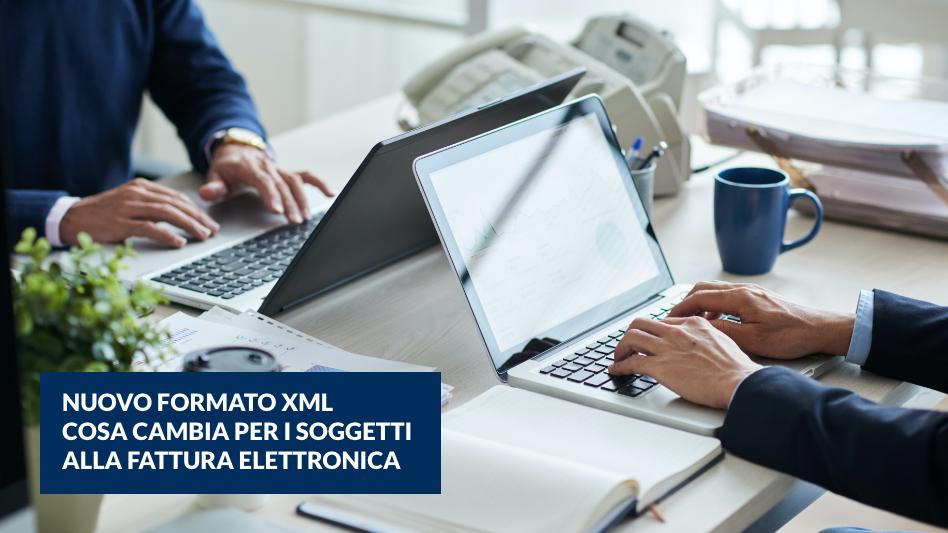Adeguamento dei sistemi di fatturazione elettronica al nuovo formato XML. Ecco le principali novità